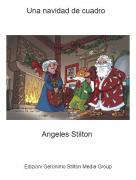 Angeles Stilton - Una navidad de cuadro