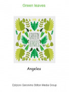 Angeles - Green leaves