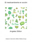 Angeles Stilton - El medioambiente en acción