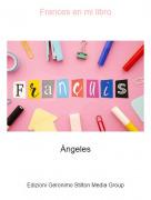 Ángeles - Frances en mi libro