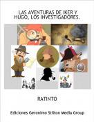 RATINTO - LAS AVENTURAS DE IKER Y HUGO, LOS INVESTIGADORES.