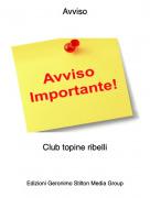 Club topine ribelli - Avviso