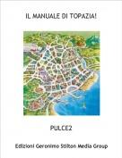 PULCE2 - IL MANUALE DI TOPAZIA!