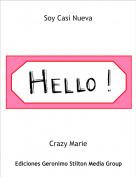 Crazy Marie - Soy Casi Nueva