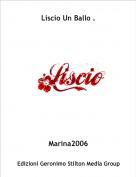 Marina2006 - Liscio Un Ballo .
