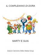 MARTY E GUIA - IL COMPLEANNO DI DORA