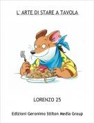LORENZO 25 - L' ARTE DI STARE A TAVOLA