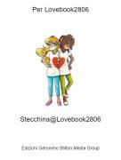 Stecchina@Lovebook2806 - Per Lovebook2806