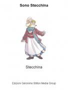 Stecchina - Sono Stecchina