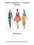 Stecchina - Fashion Magazine - 5 Special animali