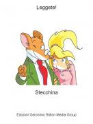 Stecchina - Leggete!