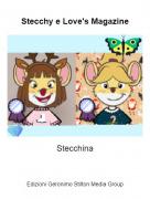 Stecchina - Stecchy e Love's Magazine