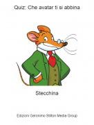 Stecchina - Quiz: Che avatar ti si abbina