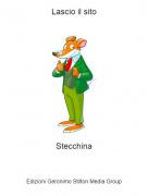 Stecchina - Lascio il sito