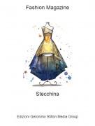 Stecchina - Fashion Magazine