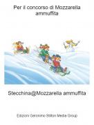Stecchina@Mozzarella ammuffita - Per il concorso di Mozzarella ammuffita