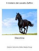 Stecchina - Il mistero del cavallo Zaffiro