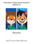 Stecchina - Intervista a Tippy Stracchinetti e Serena12