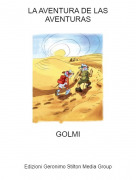GOLMI - LA AVENTURA DE LAS AVENTURAS