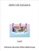 rochi - MIEDO CON ELEGANCIA