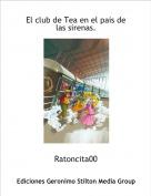 Ratoncita00 - El club de Tea en el pais de las sirenas.