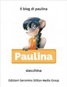 stecchina - il blog di paulina