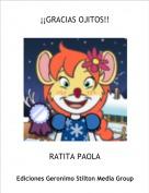 RATITA PAOLA - ¡¡GRACIAS OJITOS!!
