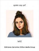 leli2 - quien soy yo?