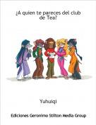 Yuhuiqi - ¿A quien te pareces del club de Tea?