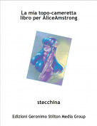 stecchina - La mia topo-camerettalibro per AliceAmstrong