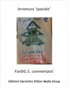 "FanDiG.S. commentate! - Avventura ""spaziale"""