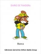 Blanca - DIARIO DE PANDORA