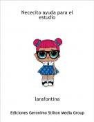 larafontina - Nececito ayuda para el estudio