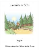 Majvic - La marche en forêt