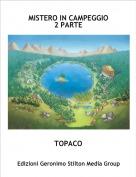 TOPACO - MISTERO IN CAMPEGGIO2 PARTE
