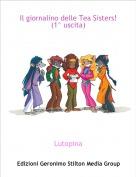 Lutopina - Il giornalino delle Tea Sisters! (1^ uscita)