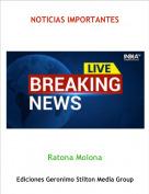 Ratona Molona - NOTICIAS IMPORTANTES