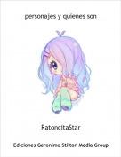 RatoncitaStar - personajes y quienes son