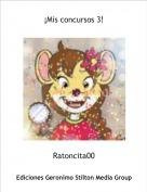Ratoncita00 - ¡Mis concursos 3!