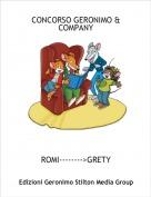 ROMI-------->GRETY - CONCORSO GERONIMO & COMPANY