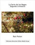 Rati Potter - La Serie de los MagosSegundo trimestre