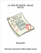 Ratodalli - LA VIDA DE DAFNE: MALAS NOTAS