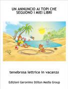 tenebrosa lettrice in vacanza - UN ANNUNCIO AI TOPI CHE SEGUONO I MIEI LIBRI