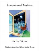 Rattina Dolcina - Il compleanno di Tenebrosa