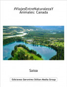Saioa - #ViajesEntreNaturalezaYAnimales: Canada