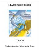 TOPACO - IL PARADISO DEI DRAGHI