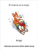 Bridgit - El invierno es lo mejor