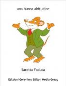 Saretta Foduta - una buona abitudine
