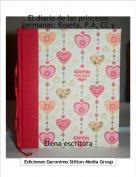 Elena escritora - El diario de las princesas hermanas: Roseta, P.A, CC y E