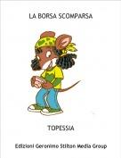 TOPESSIA - LA BORSA SCOMPARSA